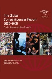 The Global Competitiveness Report 2005-2006: Policies Underpinning Rising Prosperity