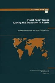 Fiscal Policy : Issues During the Transition in Russia